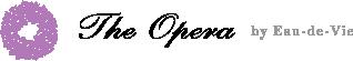 オペラ The OPERA